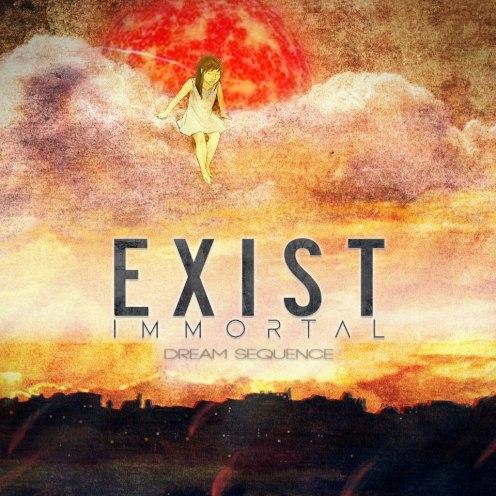 exist immortal